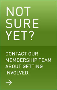 Not Sure Yet? Contact our membership team.